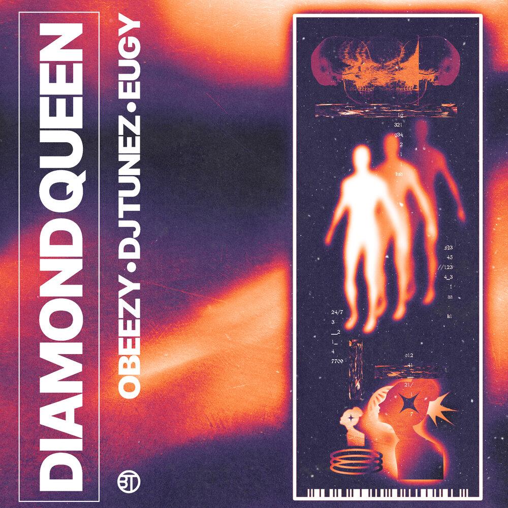 OBeezy Diamond Queen ft DJ Tunez & Eugy.JPG